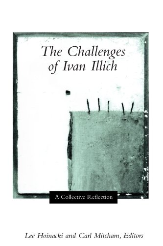 The Challenges of Ivan Illich: A Collective Reflection