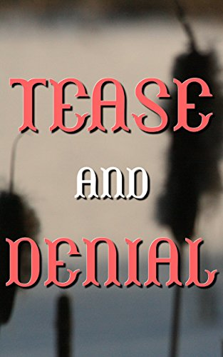 Tease And Denial: He Needs It (Forced Seduced First Time Dominatrix)