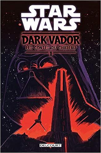 Amazonfr Star Wars Dark Vador Le Contes Du Château
