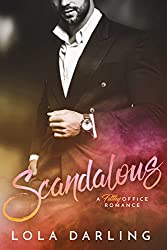 Scandalous: A Filthy Office Romance