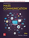 Introduction to Mass Communication: Media Literacy and Culture 10th Edition