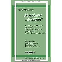 Kosmische Erziehung (German Edition)