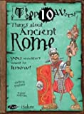 img - for Top Ten Worst Things About Ancient Rome book / textbook / text book