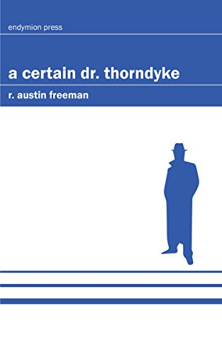 A Certain Dr. Thorndyke by [Freeman, R. Austin]