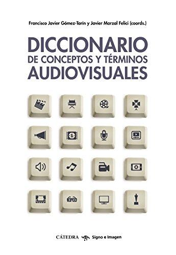 Descargar Libro Diccionario De Conceptos Y Términos Audiovisuales Francisco Javier Gómez-tarín