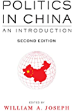 Politics in China: An Introduction, Second Edition