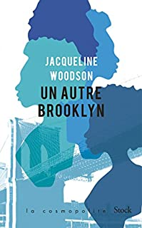 Un autre Brooklyn, Woodson, Jacqueline