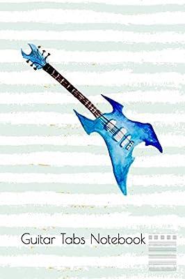 Guitar Tabs Notebook: Watercolor guitar Blank guitar Tab Journal ...