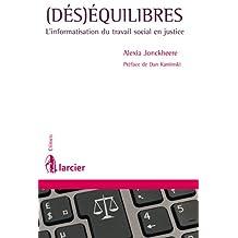 (Dés) équilibres: L'informatisation du travail social en justice (Crimen) (French Edition)