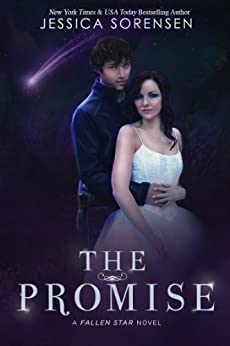 The Promise (Fallen Star Book 4) by [Sorensen, Jessica]