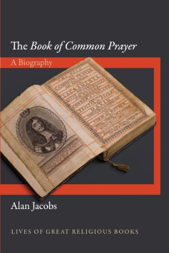 Image of The Book of Common Prayer: A Biography (Lives of Great Religious Books)
