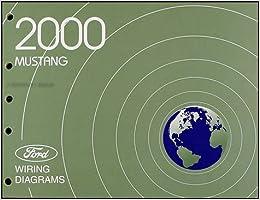 [DIAGRAM_38YU]  2000 Ford Mustang Wiring Diagram Manual Original: Ford: Amazon.com: Books | 2000 Ford Wiring Diagrams |  | Amazon.com