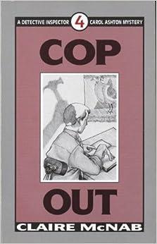 Book Cop Out (Detective Inspector Carol Ashton Mystery, No 4)