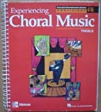 Experiencing Choral Music: Proficient Treble: Teacher's Edition by Jothan (2005-06-01)