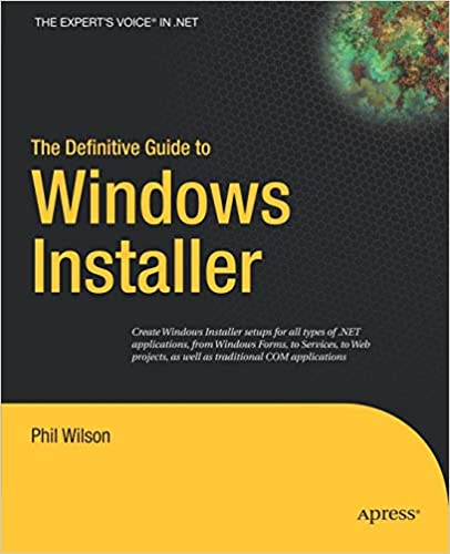 The Definitive Guide to Windows Installer (Expert's Voice in Net