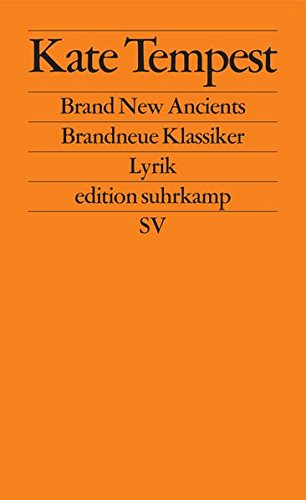 Brand New Ancients / Brandneue Klassiker: Lyrik (edition suhrkamp)