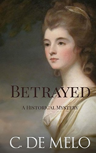 Betrayed: A Historical Mystery