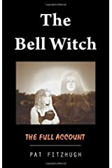 The Bell Witch : The Full Account