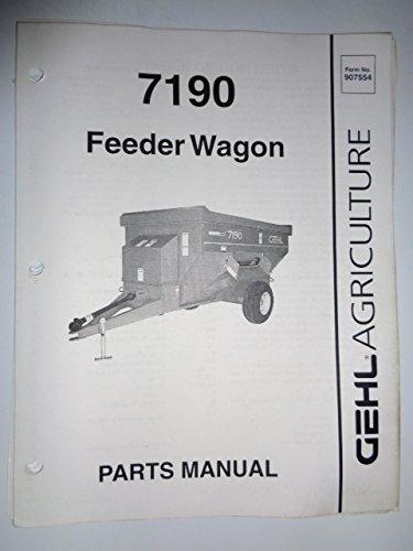 Feeder Wagon (Gehl 7190 Feeder Wagon Parts Catalog Book Manual 907554)