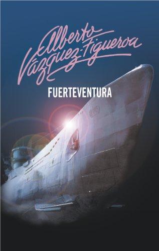 Descargar Libro Fuerteventura Alberto Vázquez-figueroa