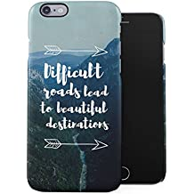 Difficult Roads Lead To Beautiful Destinations Tumblr Motivation Quote Plastic Phone Snap On Back Case Cover Shell For iPhone 6 Plus & iPhone 6s Plus