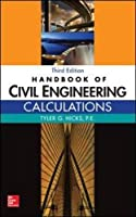Handbook of Civil Engineering Calculations, 3rd Edition Front Cover