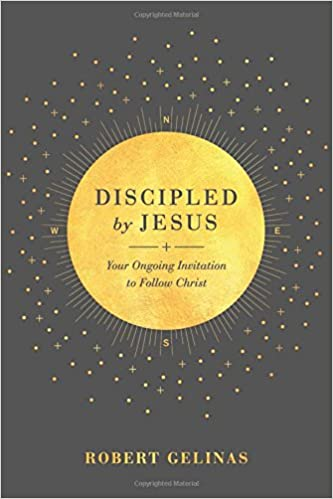discipled by jesus your ongoing invitation to follow christ robert