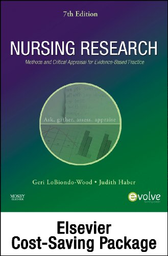 Nursing Research - Text and Study Guide Package: Methods and Critical Appraisal for Evidence-Based Practice, 7e