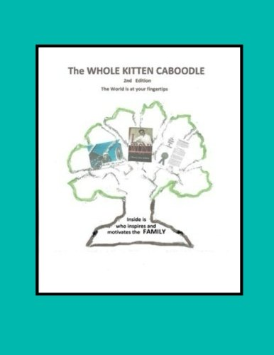 The Whole Kitten Caboodle: The Whole Kitten Caboodle: 2nd Edition by CreateSpace Independent Publishing Platform