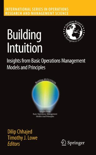 Building Intuition: Insights from Basic Operations Management Models and Principles (International Series in Operations Research & Management (Operations Management Models)