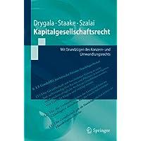 Kapitalgesellschaftsrecht: Mit Grundzügen des Konzern- und Umwandlungsrechts (Springer-Lehrbuch)