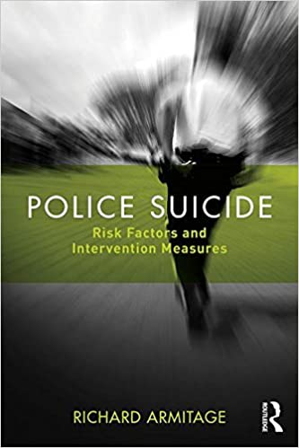 Police Suicide: Risk Factors and Intervention Measures
