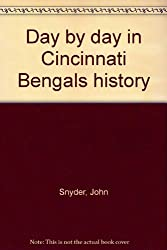 Day by day in Cincinnati Bengals history