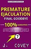 Premature Ejaculation Final Goodbye: A Superior