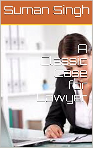 A Classic Case for Lawyer