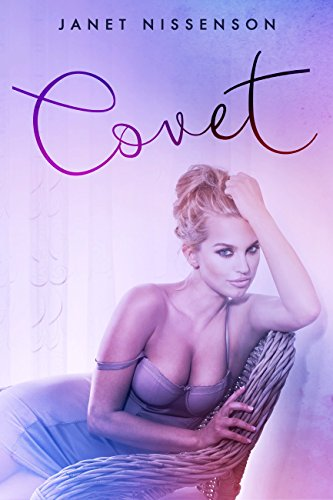 Covet (Splendor Book 1) by [Nissenson, Janet]