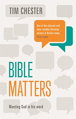 Download for free Bible Matters: Meeting God In His Word