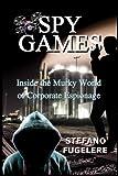 Spy Games: Inside the Murky World of Corporate Espionage