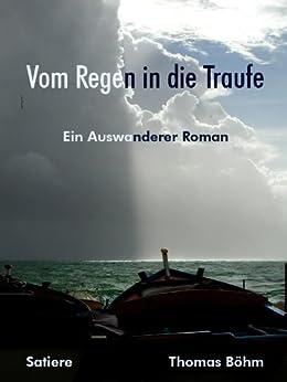 Amazon.com: Vom Regen in die Traufe (German Edition) eBook