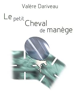 le petit cheval de man ge french edition kindle. Black Bedroom Furniture Sets. Home Design Ideas