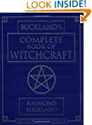 #8: Buckland's Complete Book of Witchcraft (Llewellyn's Practical Magick)