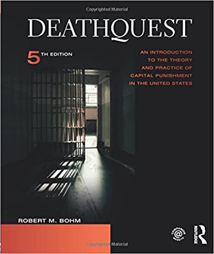 Deathquest an introduction to the theory and practice of capital deathquest an introduction to the theory and practice of capital punishment in the united states 5th edition fandeluxe Choice Image