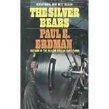 The Silver Bears, Peter Arnett, 0671800361