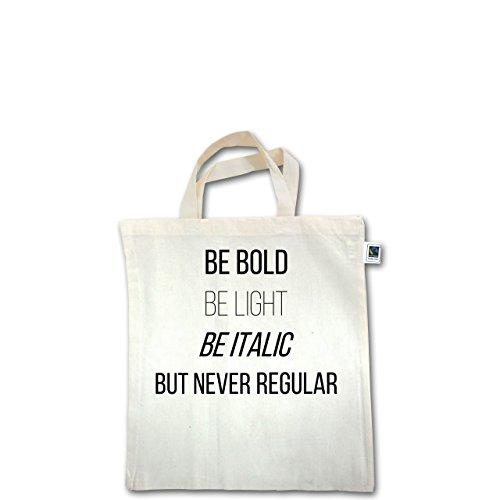 Designer - Never be regular - Unisize - Natural - XT500 - Fairtrade Henkeltasche / Jutebeutel mit kurzen Henkeln aus Bio-Baumwolle