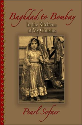 Read online Baghdad to Bombay - In the Kitchens of My Cousins PDF, azw (Kindle)