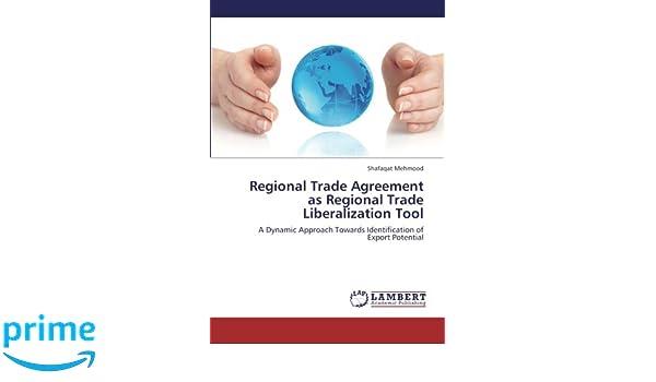Regional Trade Agreement As Regional Trade Liberalization Tool A