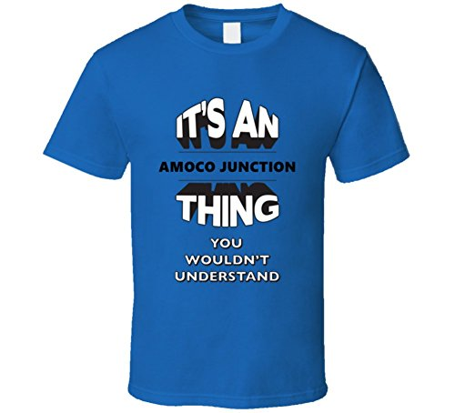 its-an-amoco-junction-thing-you-wouldnt-understand-usa-t-shirt-2xl-royal-blue