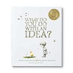 A New York Times Best Seller and award-winning book, What Do You Do With an Idea? is for anyone who's ever had a big idea.This is the story of one brilliant idea and the child who helps to bring it into the world. As the child's confidence gr...