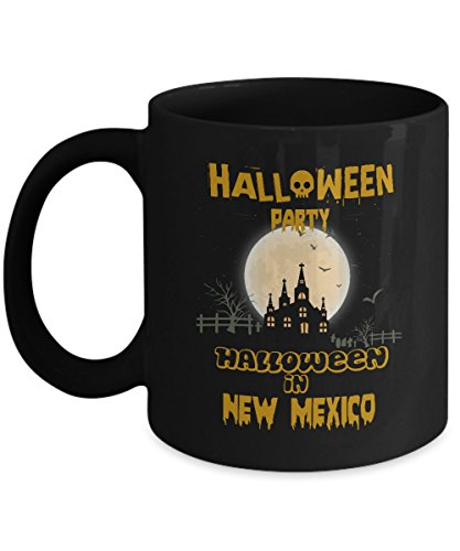 Gag halloween party, special event gifts mug - Halloween Party in New Mexico - Novelty gift For For Grandson, Boyfriend On Halloween - Black 11oz hot cold coffee mug holder