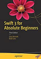 Swift 3 for Absolute Beginners, 3rd Edition Front Cover